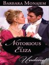 Notorious Eliza (eBook)