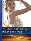The Sheikh's Prize (eBook): A Bride for a Billionaire, Book 2