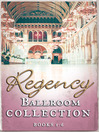 Regency Collection 2013, Part 1 (eBook)