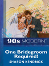 One Bridegroom Required! (eBook)