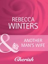 Another Man's Wife (eBook)