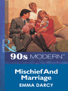Mischief and Marriage (eBook)