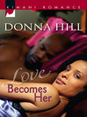 Love Becomes Her (eBook)