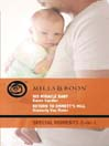 His Miracle Baby / Return to Emmett's Mill (eBook)
