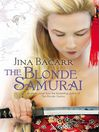 The Blonde Samurai (eBook)
