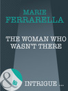 The Woman Who Wasn't There (eBook)