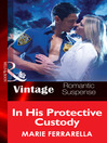 In His Protective Custody (eBook): The Doctors Pulaski Series, Book 6