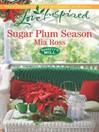 Sugar Plum Season (eBook): Barrett's Mill Series, Book 2