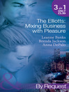 The Elliotts: Mixing Business with Pleasure (eBook)