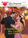 A Gentleman for Dry Creek (eBook)