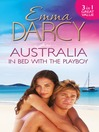 Australia (eBook): In Bed with the Playboy: Hidden Mistress, Public Wife / The Secret Mistress / Claiming His Mistress
