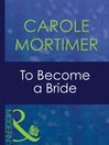 To Become a Bride (eBook)