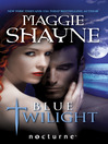 Blue Twilight (eBook)