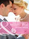 The Cowboy's Pregnant Bride (eBook)