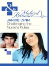Challenging the Nurse's Rules (eBook)