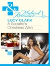 A Socialite's Christmas Wish (eBook)