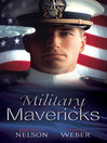 Military Mavericks (eBook)