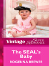 The SEAL's Baby (eBook): Little Secret Series, Book 10