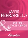Mr. Hall Takes a Bride (eBook)
