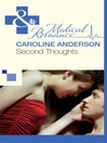 Second Thoughts (eBook): Audley Memorial Hospital Series, Book 7