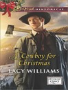 A Cowboy for Christmas (eBook): Wyoming Legacy Series, Book 5