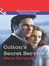 Colton's Secret Service (eBook)