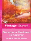 Because a Husband Is Forever (eBook)