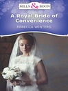 A Royal Bride of Convenience (eBook)