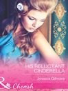 His Reluctant Cinderella (eBook)