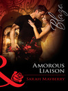 Amorous Liaisons (eBook)