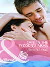 Safe in the Tycoon's Arms (eBook)