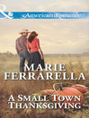 A Small Town Thanksgiving (eBook): Forever, Texas Series, Book 8