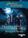 Protecting Her Own (eBook): Guardians, Inc. Series, Book 2