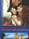 The Tycoon's Delicious Distraction (eBook)