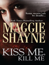 Kiss Me, Kill Me (eBook)