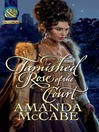 Tarnished Rose of the Court (eBook)