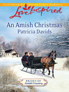 An Amish Christmas (eBook): Brides of Amish County Series, Book 3