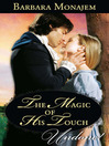 The Magic of His Touch (eBook)