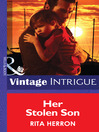 Her Stolen Son (eBook): Guardian Angel Investigations: Lost and Found Series, Book 2