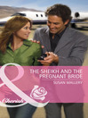 The Sheikh and the Pregnant Bride (eBook)