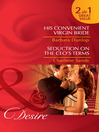 His Convenient Virgin Bride / Seduction on the CEO's Terms (eBook)