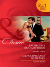 Bachelor's Bought Bride / CEO's Expectant Secretary (eBook)