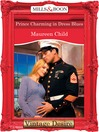 Prince Charming in Dress Blues (eBook): Bachelor Battalion Series, Book 10
