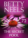 The Secret Pool (eBook): Betty Neels Collection, Book 72