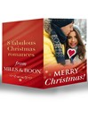 Merry Christmas! (eBook): The Cowboy's Christmas Proposal / His Christmas Bride / His Christmas Angel / The Boss's Christmas Baby / A Mummy for Christmas / Miracle on Christmas Eve / Holiday Confessions / Christmas at Willowmere