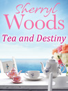 Tea and Destiny (eBook)