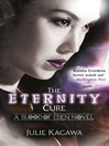 The Eternity Cure (eBook): Blood of Eden Series, Book 2