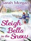 Sleigh Bells in the Snow (eBook)