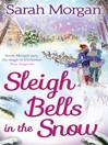 Sleigh Bells in the Snow (eBook)