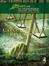 Calculated Revenge (eBook)